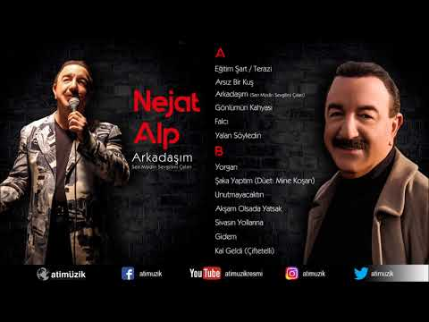 Nejat Alp - Arkadaşım / Sen Miydin Sevgilimi Çalan (FULL ALBÜM)  [ © Official Audio ] ✔️