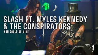 Slash ft. Myles Kennedy & The Conspirators - You Could Be Mine (Live At The Roxy)