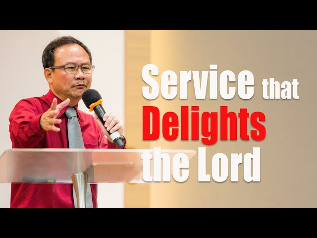 Pr. Mark: Service that delights the Lord