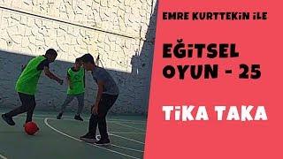 Eğitsel Oyun 25 - Tiki taka (Beden Eğitimi ve Spor)