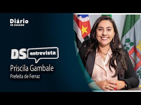 DS Entrevista a prefeita de Ferraz, Priscila Gambale