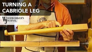 Turning A Cabriole Leg