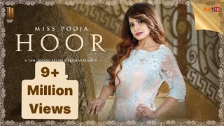 Video Miss Pooja - Hoor | Latest Punjabi Song 2016 | Tahliwood Records download MP3, 3GP, MP4, WEBM, AVI, FLV September 2017