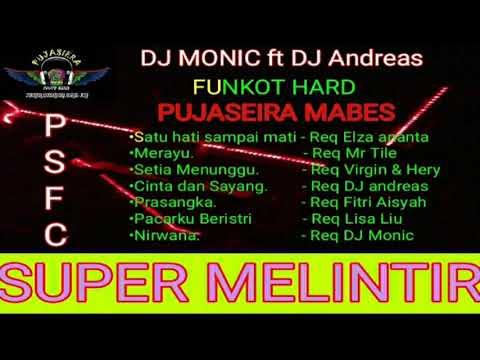 DJ MONIC - FUNKOT HARD PUJASEIRA SUPER MELINTIR 2019 VOL 32