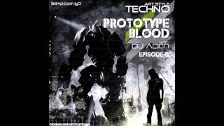 Art Style : Techno | Prototype Blood With DJ Áder | Episode 9