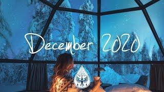 Indie/Pop/Folk Compilation - December 2020 (1-Hour Playlist)