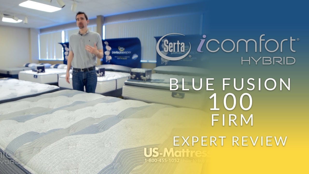 Icomfort Hybrid Reviews Serta Icomfort Hybrid Blue Fusion 100 Firm Mattress Expert Review