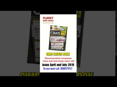Cims Drugs Book All New Drugs Name 2019 | All Pharmaceuticals Companies Names | Issue April And July