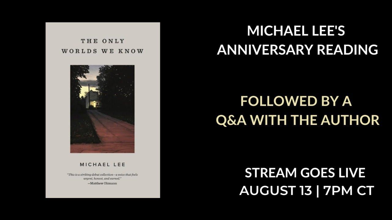 Michael Lee's Anniversary Reading