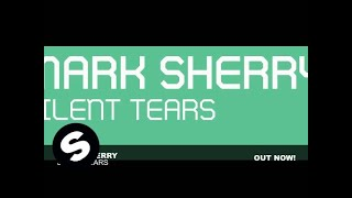 Mark Sherry ft. Sharone - Silent Tears