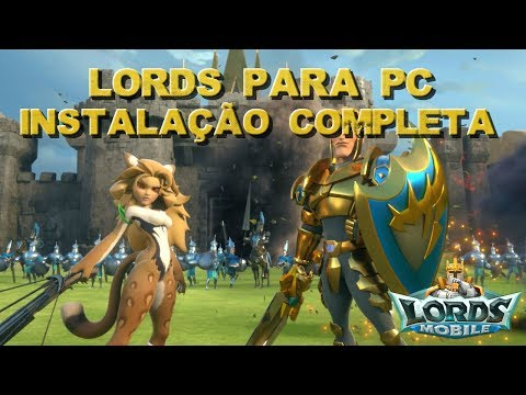 INSTALANDO LORDS MOBILE PARA PC PASSO A PASSO