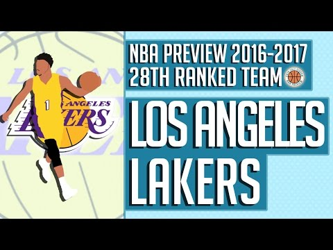 Los Angeles Lakers | 2016-17 NBA Preview (Rank #28)