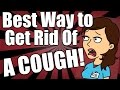 Best Way to Get Rid of a Cough