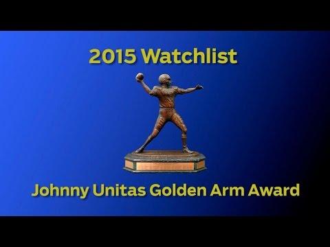 2015 Johnny Unitas Golden Arm Award WATCH LIST