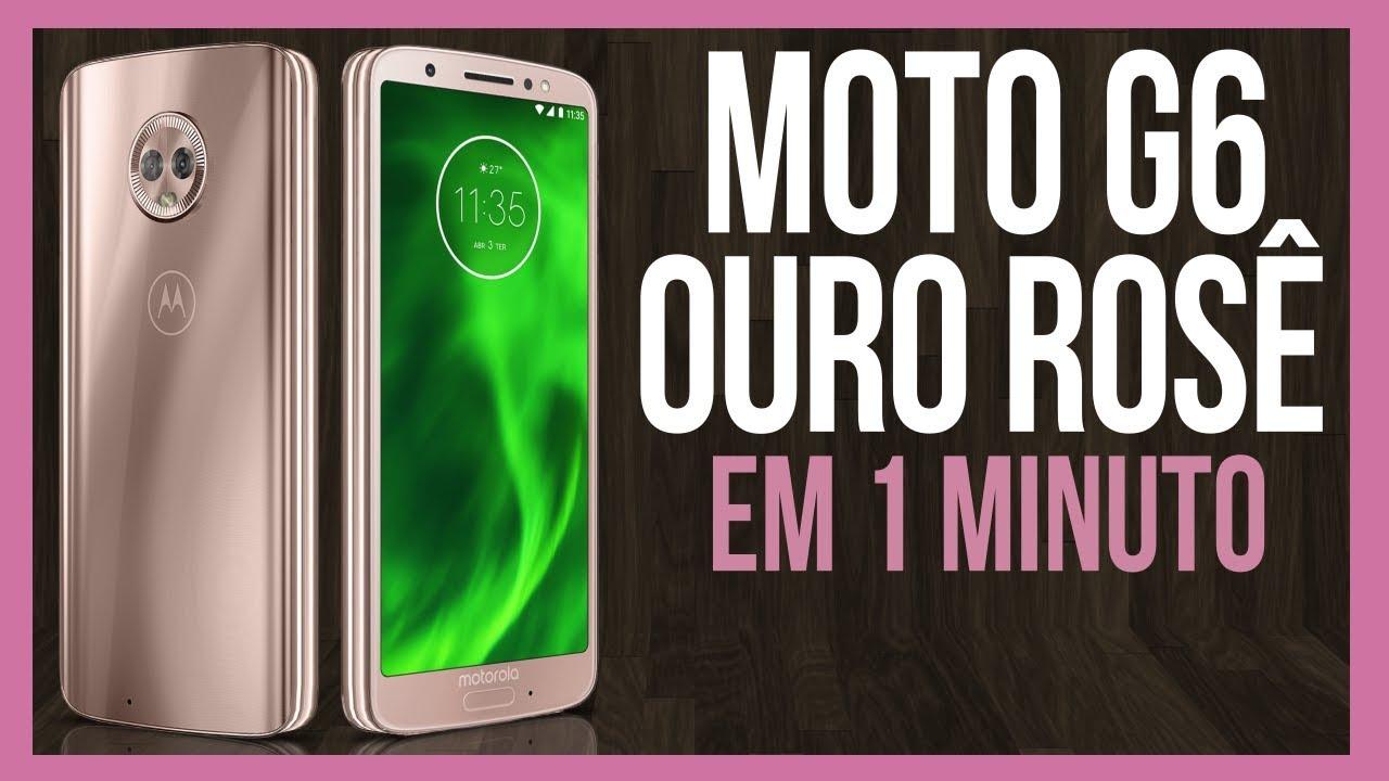 ca29f16406 Moto G6 Ouro Rosê - YouTube
