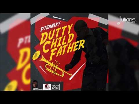 "Pternsky - Dutty Child Father ""2017 Kaiso"" (Trinidad)"