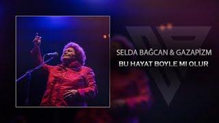 Bu Hayat Böyle Mi Olur (Mix) by.Selda Bağcan  Gazapizm
