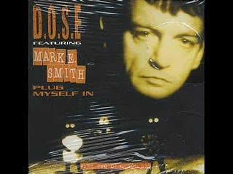 D.O.S.E featuring Mark E. Smith (12
