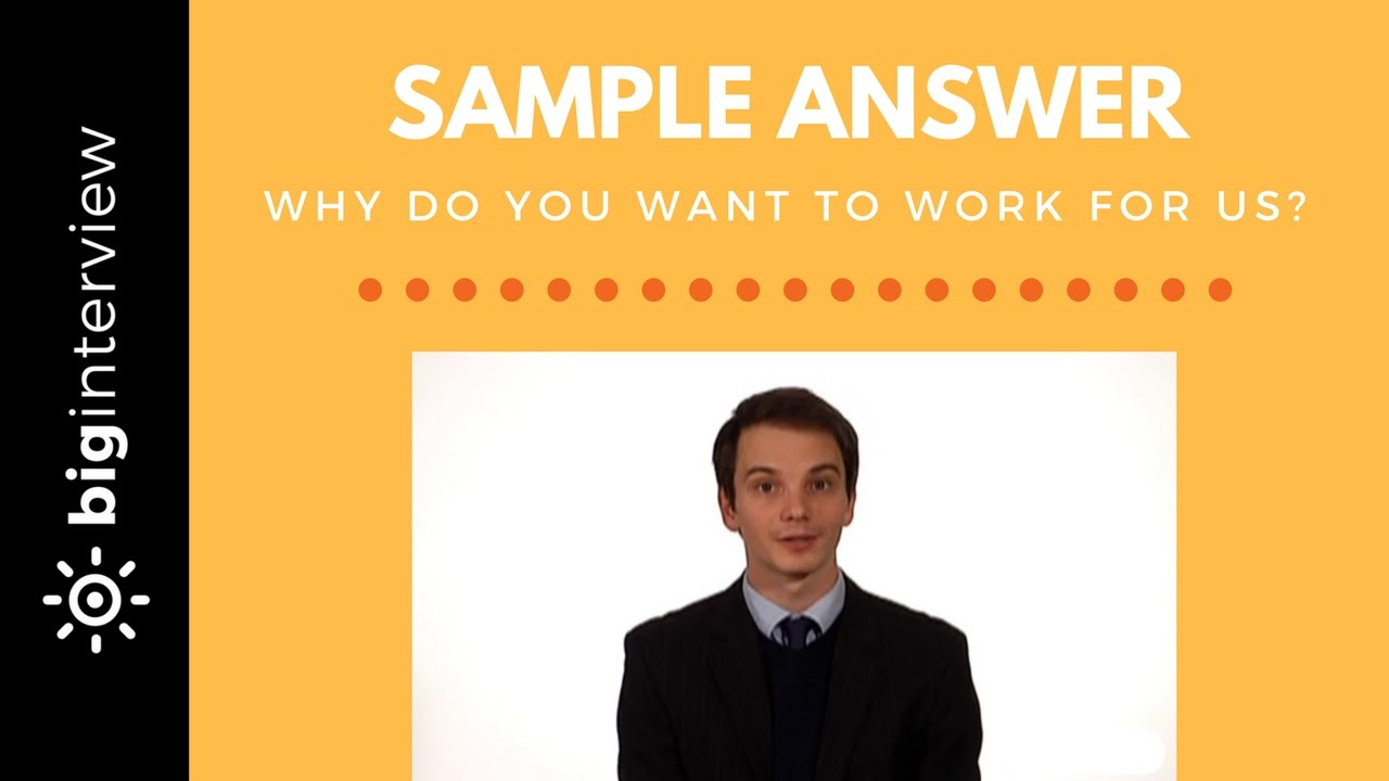 How To Answer: Why Do You Want to Work Here?