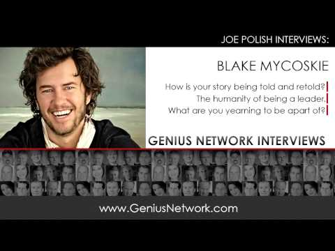 Blake Mycoskie:  Genius Network Interview
