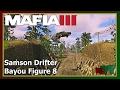 Mafia 3 - Race - Samson Drifter - Bayou Figure 8