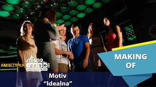Motiv - Idealna - Making of (Disco-Polo.info)