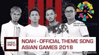 NOAH - BRIGHT AS THE SUN (THEME SONG ASIAN GAMES INDONESIA 2018)