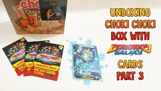 WOW GLITTER CARDS? Unboxing Choki Choki Box Boboiboy Galaxy (AR) Cards ! Part 3