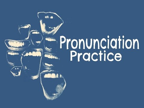 """Pronunciation Practice """"/b/ /v/ /w/ and silent letters"""""""