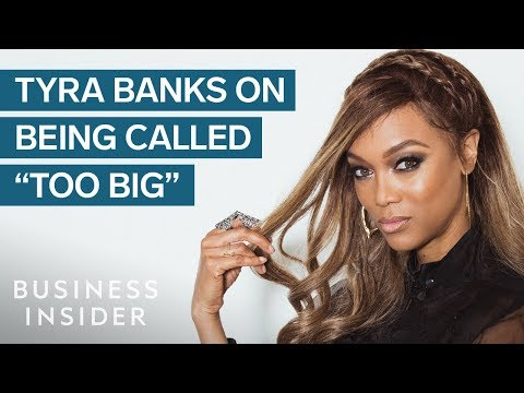"""How Tyra Banks Built An Empire After Being Called """"Too Big"""""""