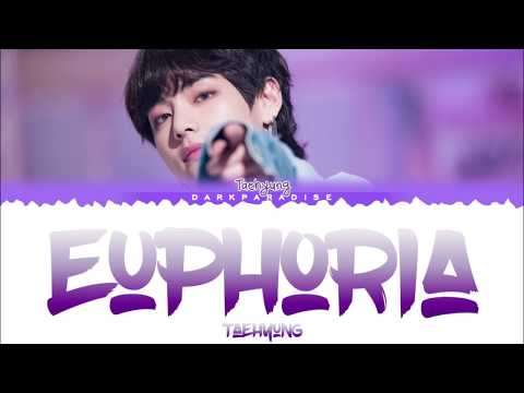 BTS V (Taehyung) - Euphoria (Lyrics)