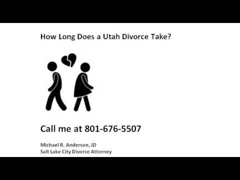 How Long Does Divorce Take South Jordan UT Attorney 801-676-5507 Legal Separation