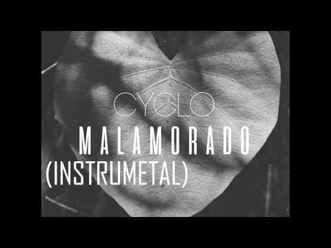 Cyclo/Malamorado (INSTRUMENTAL)