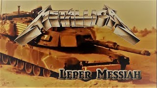 Metallica - Leper Messiah  (unofficial video) HD !