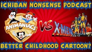 Video ANIMANIACS VS X-MEN! - Ichiban Nonsense Podcast #019 download MP3, 3GP, MP4, WEBM, AVI, FLV Juni 2018