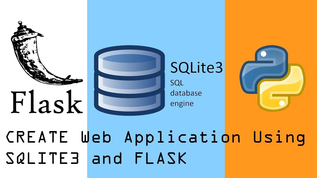 Sqlite3 Python Flask Tutorial | Create Web App
