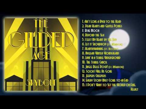 The Gilded Age - SkyBolt