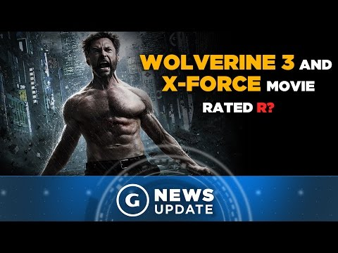 Wolverine 3 and X-Force Movie Could Both Be Rated R - GS News Update