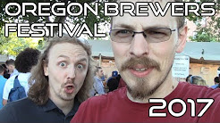 Oregon Brewer's Festival - 2017 Edition