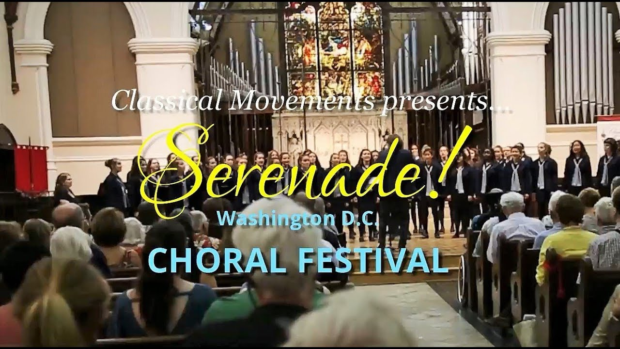Serenade! Washington, D C  Choral Festival: July 14, 2020