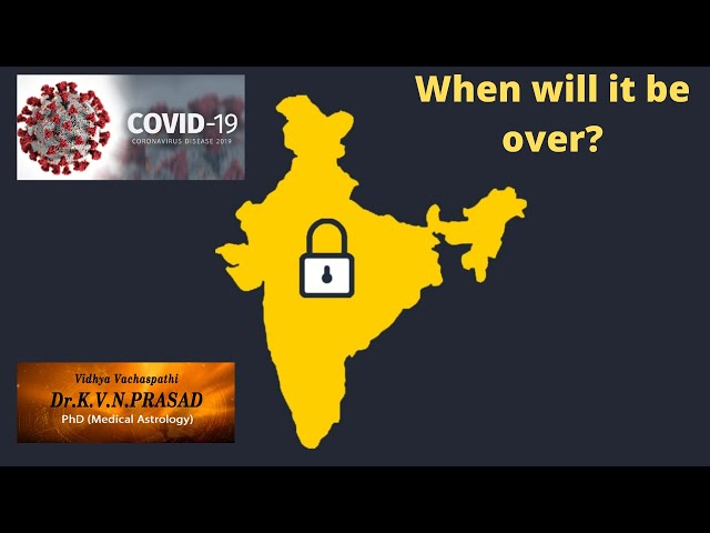 COVID-19: When will Lock-down be over for India?