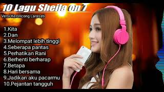 Download Video 10 lagu SHEILA ON 7 versi KERONCONG LARASATI di jamin bikin adem MP3 3GP MP4