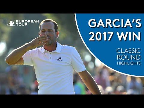 Sergio Garcia's 2017 Valderrama win   Classic Round Highlights