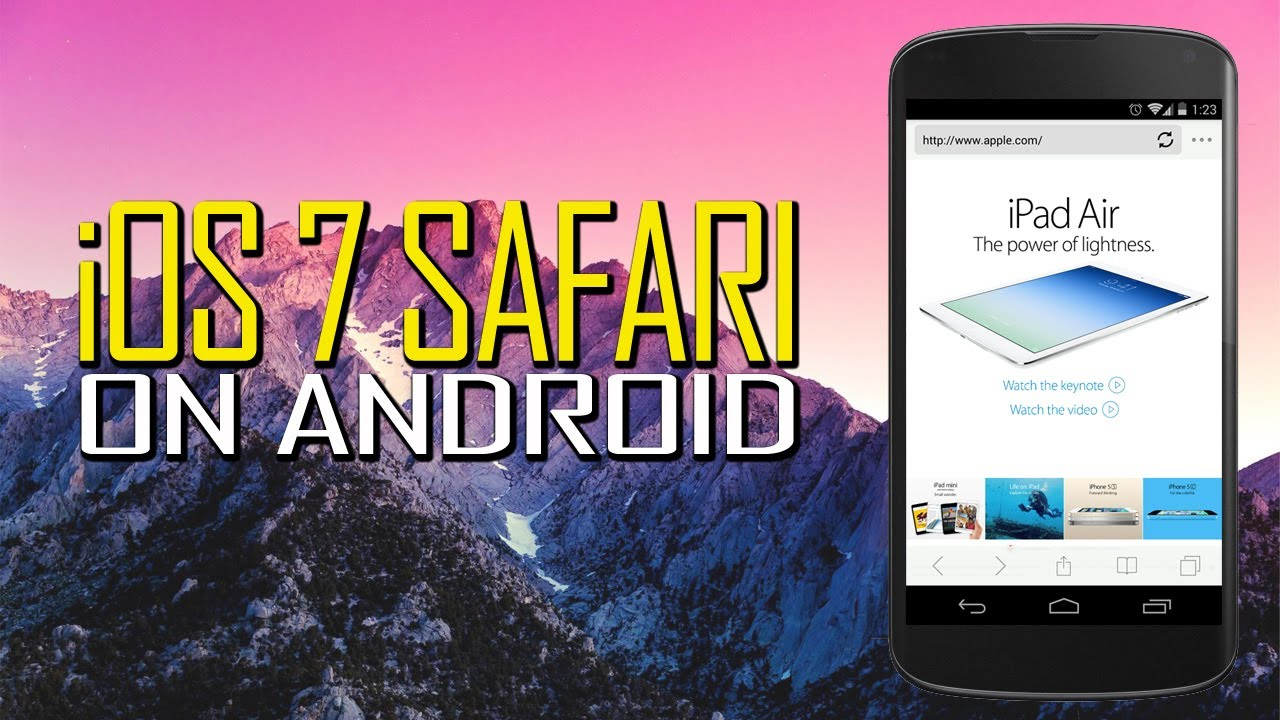 iOS 7 Safari Browser v1 6 for Android