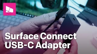Surface Connect to USB-C Adapter review
