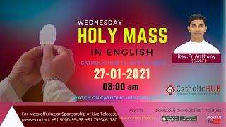 LIVE ENGLISH MASS | REV.FR.ANTHONY (CMF) | CATHOLICHUB.TV | HYD | TS | 27-01-2021