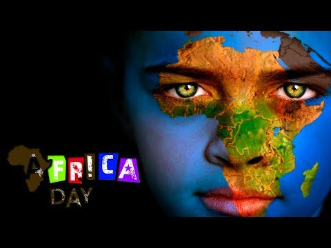 Africa Day  -- May 25