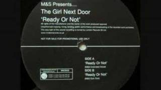 M&S Presents The Girl Next Door - Ready Or Not