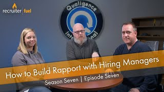 How to build rapport with hiring managers as a recruiter or salesperson