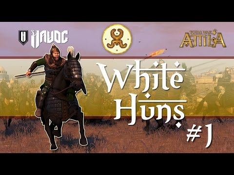 Total War: Attila - White Huns #1 | Scourge of the East!